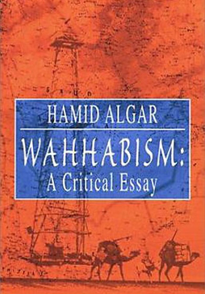 wahhabism a critical essay icit digital library wahhabism a critical essay